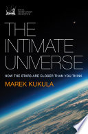 The Intimate Universe