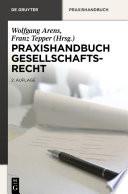 Praxishandbuch Gesellschaftsrecht