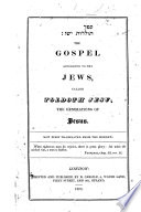 The Gospel according to the Jews  called Toldoth Jesu     Now first translated from the Hebrew