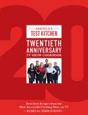 America's Test Kitchen Twentieth Anniversary TV Show Cookbook Book