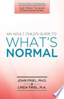 An Adult Child s Guide to What s Normal