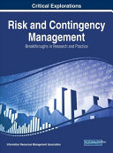 Risk And Contingency Management : scholarly material on trends and techniques for...
