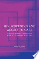 HIV Screening and Access to Care  Haart Hiv Has Become A Chronic Rather