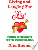 Living And Longing For Love
