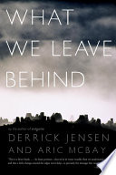 What We Leave Behind : living a truly responsible life on...