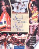 Sacred Woman Sacred Dance