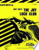 CliffsNotes On Tan's The Joy Luck Club : themes, plots, characters, literary devices, and historical...