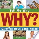 Giraffes Have Long Necks