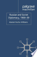 Russian and Soviet Diplomacy  1900 39