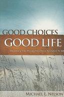 Good Choices Good Life