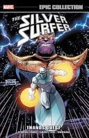 Silver Surfer Epic Collection Thanos Quest