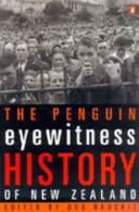 The Penguin Eyewitness History of New Zealand