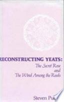 Reconstructing Yeats