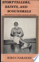 Storytellers, Saints And Scoundrels : hindu teachings are largely conveyed...