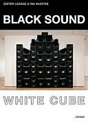 Black Sound White Cube
