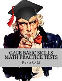 GACE Basic Skills Math Practice Tests