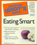 The Complete Idiot s Guide to Eating Smart
