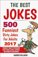 The Best Jokes  500 Funniest Dirty Jokes for Adults 2017