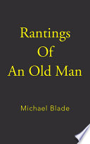 Rantings Of An Old Man