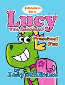 Lucy the Dinosaur: Preschool Fun Book