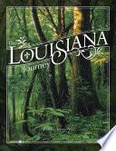 The Louisiana Journey