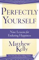 Perfectly Yourself