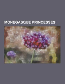 Monegasque Princesses Consists Of Articles Available From Wikipedia