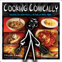 Cooking Comically As Much Fun As Reading A Comic Book
