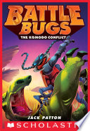 The Komodo Conflict  Battle Bugs  6
