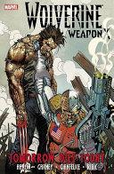 Wolverine Weapon X   Volume 3
