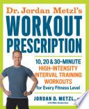 Dr  Jordan Metzl s Workout Prescription