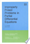 Improperly Posed Problems in Partial Differential Equations