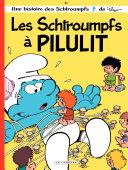 illustration Les Schtroumpfs - tome 31 - Les Schtroumpfs à Pilulit
