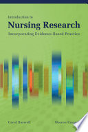 Introduction to Nursing Research  Incorporating Evidence Based Practice