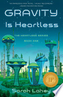 Gravity is Heartless Book PDF