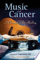 Music and Cancer  A Prescription for Healing