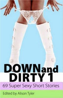 Down and Dirty 1
