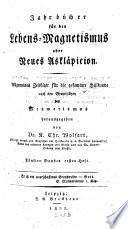 Jahrbücher für den Lebens-Magnetismus oder neues Asklaepieion
