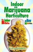 Indoor Marijuana Horticulture