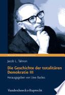 Die Geschichte der totalit  ren Demokratie Band III