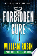 Forbidden Cure Part Four Hesitant Hope