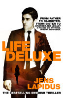 Life Deluxe: The Stockholm Noir Trilogy 3 Be Clean Cash After It