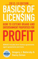 How to Extend Brand and Entertainment Properties for Profit 2012-2013