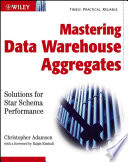 Mastering Data Warehouse Aggregates
