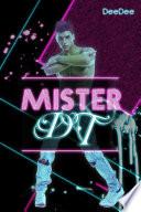 Mister DT