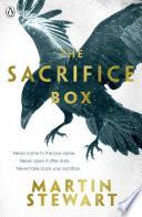 The Sacrifice Box by Martin Stewart