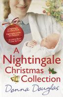 A Nightingale Christmas Collection : douglas. includes a nightingale christmas wish...