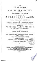 The Poll Book Of The Contested Election For The Southern Division Of The County Of Northumberland 1852 book