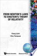 From Newton's Laws to Einstein's Theory of Relativity