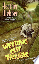 Weeding Out Trouble Book PDF